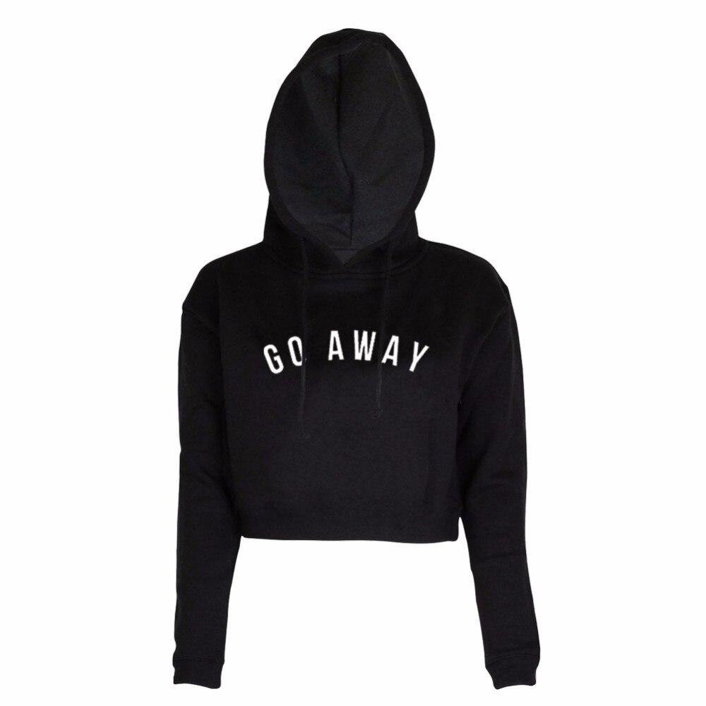2019 new spring fashion Hoodie Sweatshirts Women Short Crop Tops Printed GO AWAY Long Sleeve Hooded Pullover