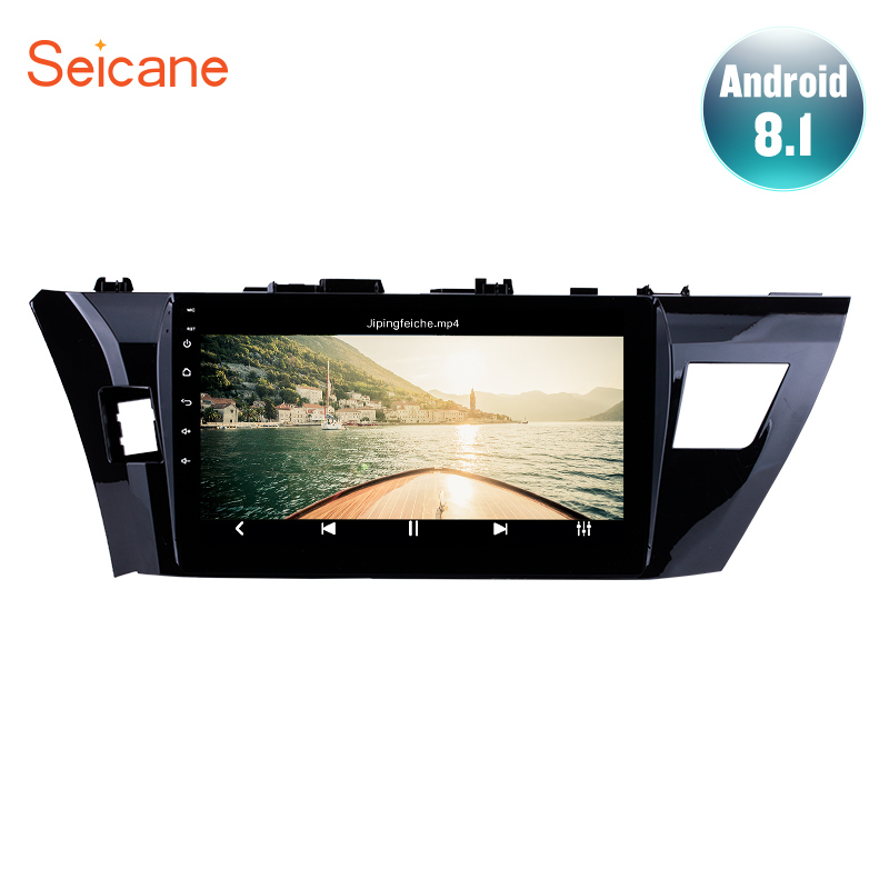 Seicane IPS 10.1 Inch Android 8.1 Car Radio Head Unit Player For 2013 2015 Toyota Corolla with Bluetooth USB WIFI GPS Navigation