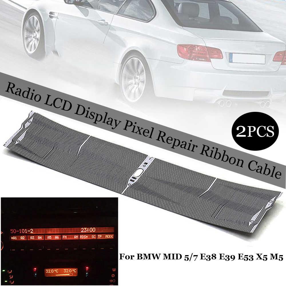 Nuevo 2 uds Radio pantalla LCD reparación píxel Cable de cinta para BMW a mediados de 5/7 E38 E39 E53 X5 M5 Radio pantalla LCD Pixel Cable plano
