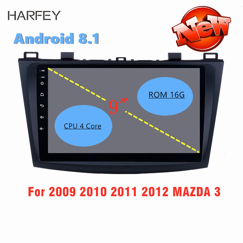 Harfey 9 Inch Android 8.1 GPS Navi Car <font><b>Radio</b></font> For <font><b>MAZDA</b></font> <font><b>3</b></font> 2009 <font><b>2010</b></font> 2011 2012 Wifi 3G Multimedia Player Head Unit Auto Stereo image