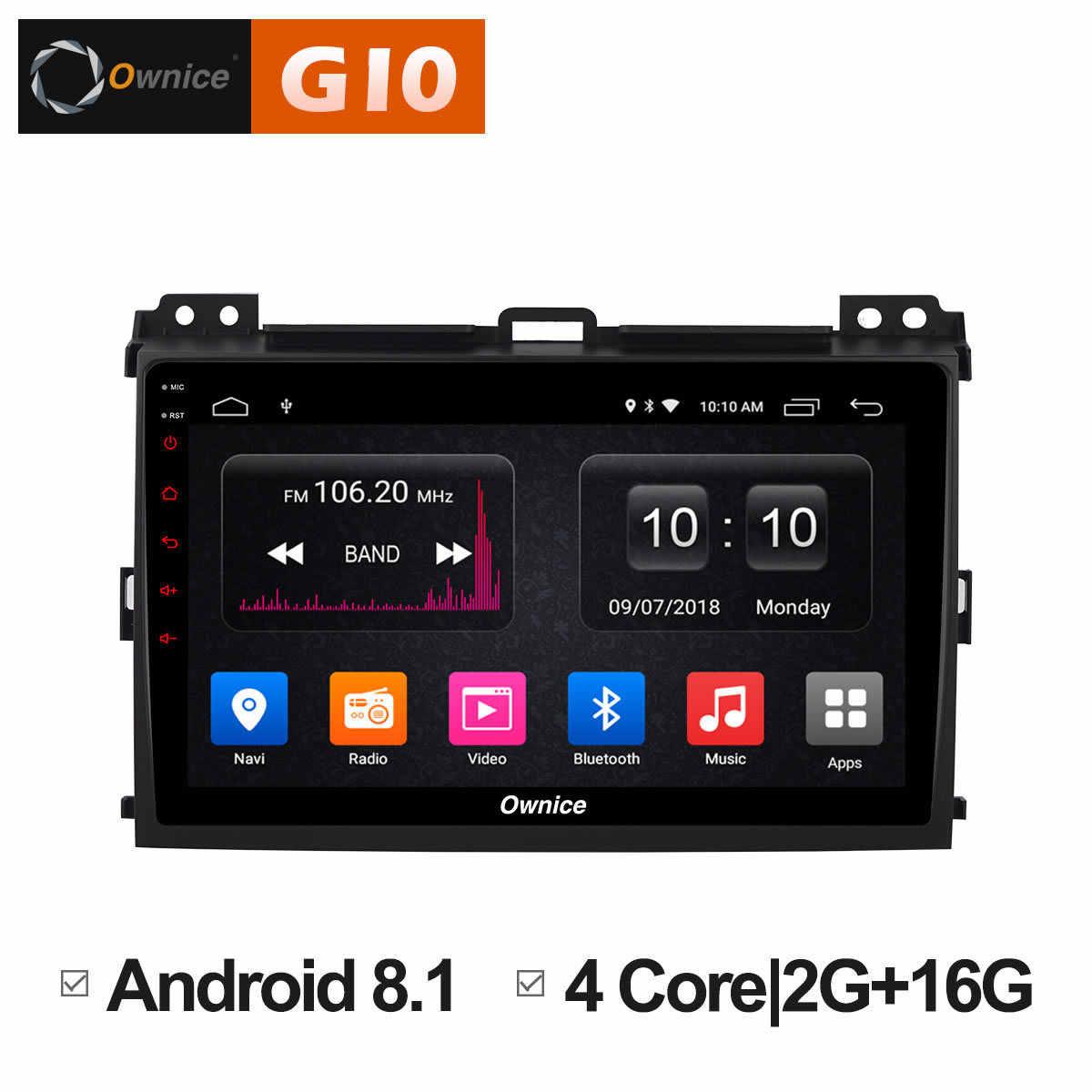 Ownice C500 + G10 Octa Core Android 8.1 Auto DVD GPS Navigatie voor Prado 2004-2009 Land Cruiser 2003 4G LTE DAB + DVR Auto Spelen