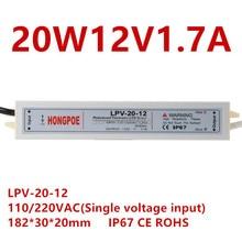 Led-treiber AC100-240V zu DC12V 20W Wasserdichte IP67 LED Power Versorgung Beleuchtung Transformatoren 12V power LPV-20-12