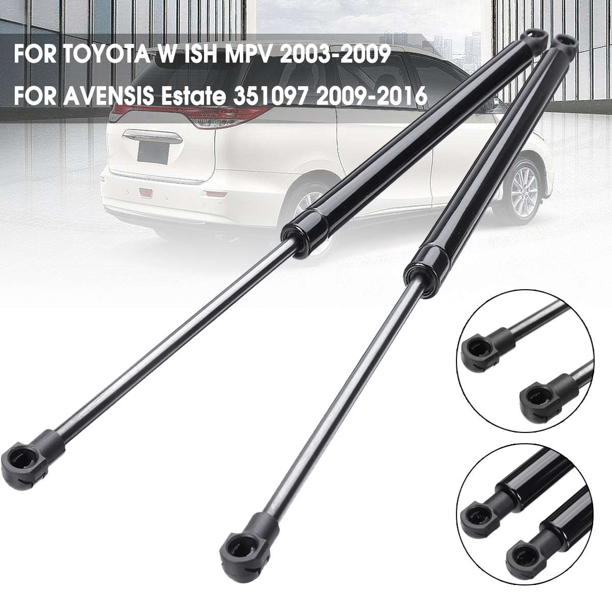 2pcs Car Rear Trunk Lift Supports Gas Struts Shocks 351097 for TOYOTA for WISH MPV AVENSIS Estate 2009-20162pcs Car Rear Trunk Lift Supports Gas Struts Shocks 351097 for TOYOTA for WISH MPV AVENSIS Estate 2009-2016
