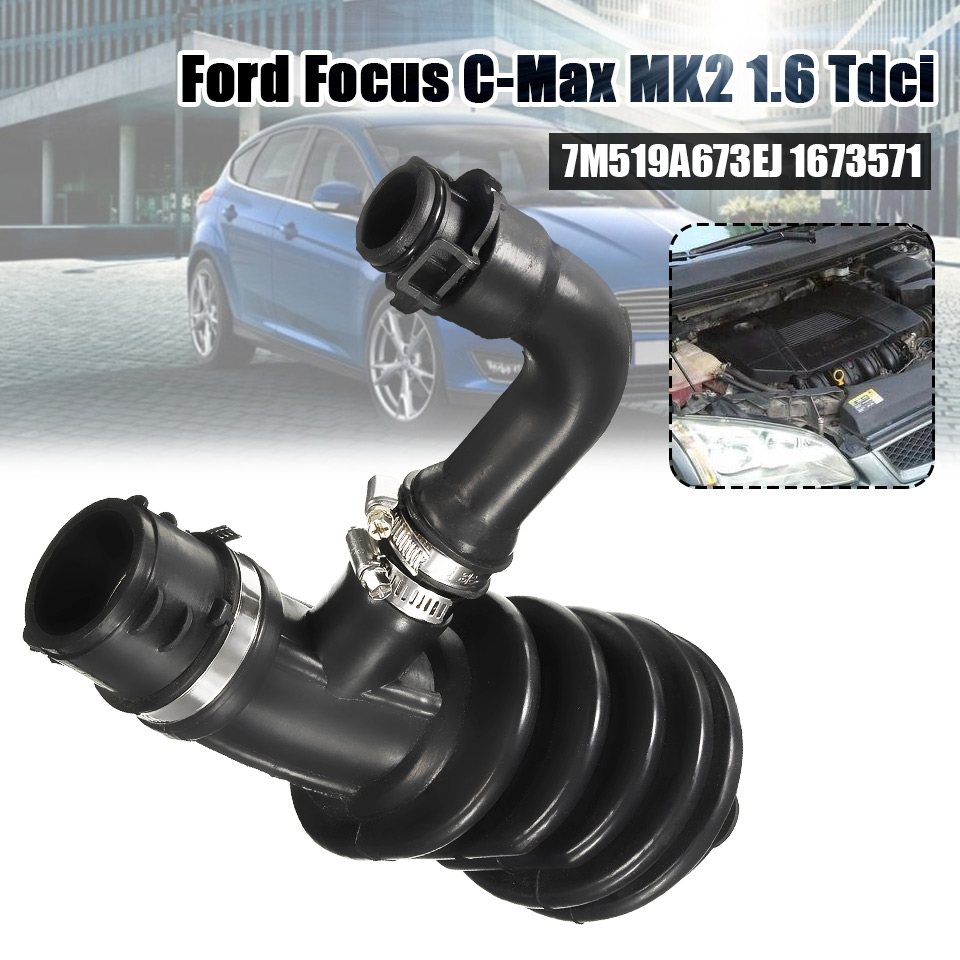 Air Filter Flow Intake Hose Pipe For Ford For Focus For C-MAX MK2 1.6 TDCI 1673571 /7M519A673EJ /7M51-9A673-EH /7M519A673EHAir Filter Flow Intake Hose Pipe For Ford For Focus For C-MAX MK2 1.6 TDCI 1673571 /7M519A673EJ /7M51-9A673-EH /7M519A673EH