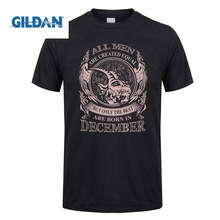 GILDAN T Shirt All men are created equal but only the best are born in December Capricorn Men Birthday Short Sleeve T-Shirts Men 2018 new summer casual men t shirt may only the best are born in may men s t shirt grey birthday gift 00512
