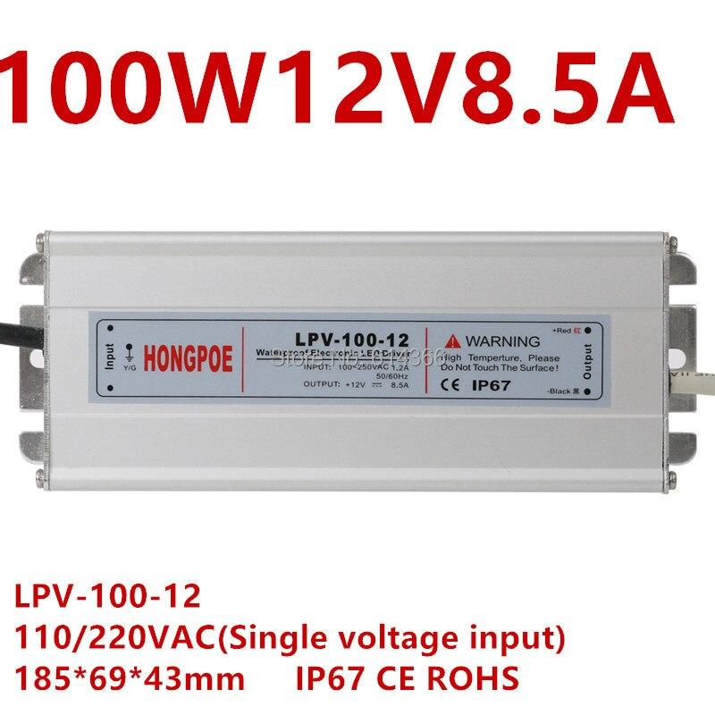 1 pcs IP67 AC-DC LED driver 100 W 12 V 8.3A 12 V fonte de alimentação 100 W CONDUZIU a luz de Tira LEVOU ao ar livre fonte de alimentação LPV-100-12