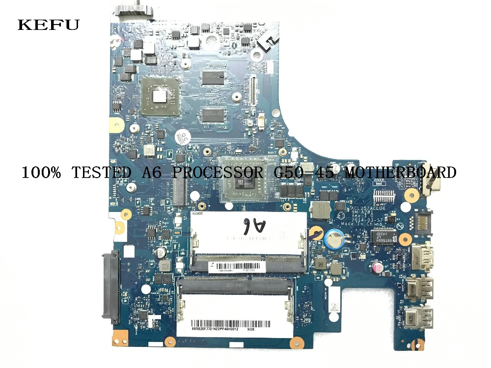 KEFU  100% NEW  MOTHERBOARD MAIN BOARD ACLU5 / ACLU6 NM-A281 REV : 1.0 FOR LENOVO G50-45 NOTEBOOK PC A6 PROCESSOR +VIDEO CARD KEFU  100% NEW  MOTHERBOARD MAIN BOARD ACLU5 / ACLU6 NM-A281 REV : 1.0 FOR LENOVO G50-45 NOTEBOOK PC A6 PROCESSOR +VIDEO CARD