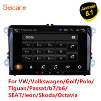 Seicane 2Din Android 8.1 Car Multimedia player For VW/Volkswagen/Golf/Polo/Tiguan/Passat/b7/b6/SEAT/leon/Skoda/Octavia Radio GPS