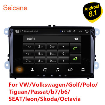 Seicane 2Din Android 8.1 Car Multimedia player For VW/Volkswagen/Golf/Polo/Tiguan/Passat/b7/b6/SEAT/leon/Skoda/Octavia Radio GPS image