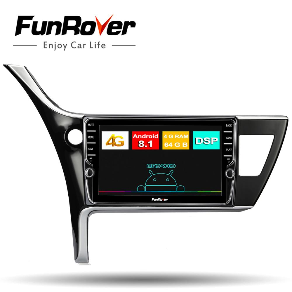 Funrover 4G+64G android8.1 car radio multimedia player for toyota corolla 2017-2018 car dvd navigation video audio stereo DSP FM