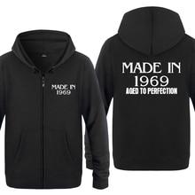 MADE IN 1969 Aged To Perfection Creative Birthday Gift Hoodies Men 2018 Mens Fleece Zipper Cardigans Hooded Sweatshirts