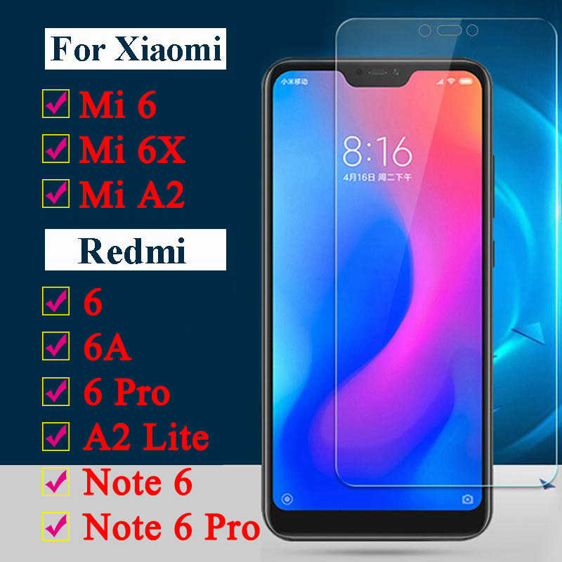 Not full tempered glass for xiaomi 6 6X for xiaomi A2 glass 9H 2.5D scratch proof film for redmi6 6A 6pro A2lit redmi note6pro