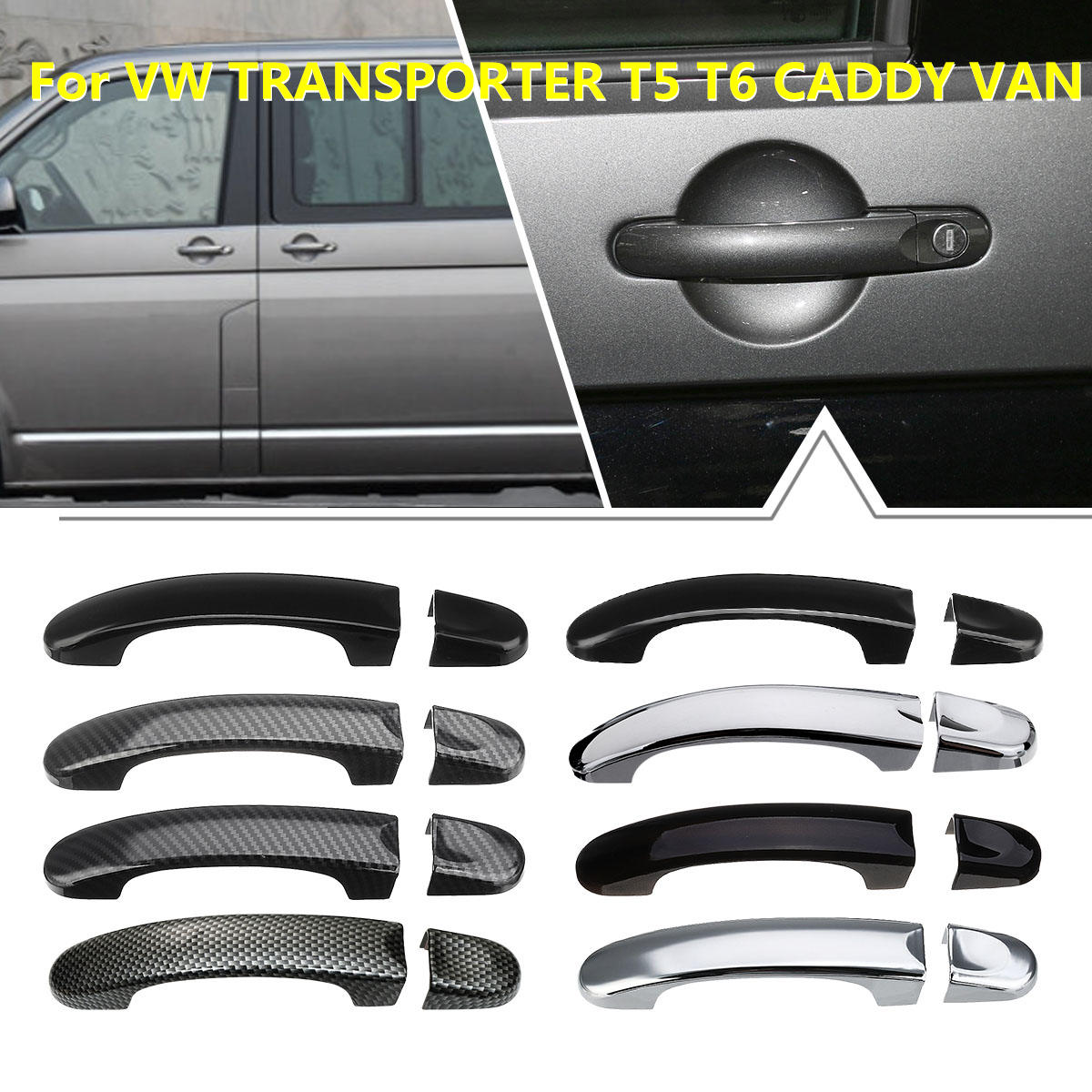 8 divers Style 1 Set poignée de porte couvre garniture pour VW TRANSPORTER pour T5 2003 2004-2015 pour T6 2015-up pour CADDY VAN 2004-2015