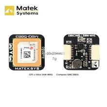 오리지널 Matek Systems M8Q 5883 Ublox SAM M8Q GPS 및 QMC5883L, FPV 레이싱 무인 항공기 용 나침반 모듈 포함