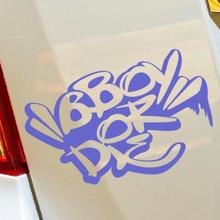 B-BOY OR DIE - Breakdance HIP HOP Bumper Sticker Decal Laptop Car Hobby Tunning