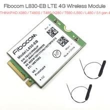 Fibocom L830-EB   THINKPAD X380 / T480S / T480 / X280 / T580 / L580 / L480 / S1 gen 4LTE 4G Wireless Module / WWAN