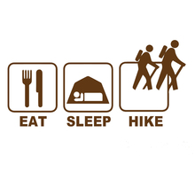 Eat Sleep Hike Outdoor Sports and Leisure Happy Life Car Sticker  Motorcycle SUVs Bumper Vinyl Decal
