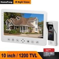 HomeFong Video Intercom Doorbell 1200TVL IR Camera HD Monitor With 16G Memory Card Support Unlock CCTV videocitofono 10 pollici