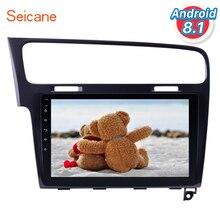 Seicane 10,1 «Android 8,1 сенсорный экран Bluetooth 2 DIN Автомобильный Радио gps навигация для 2013 2014 2015 VW Golf 7 с wifi FM