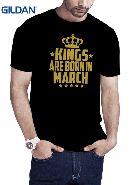 O Neck T Shirt Harajuku Tops Tees Mens Kings Born In March Birthday Black