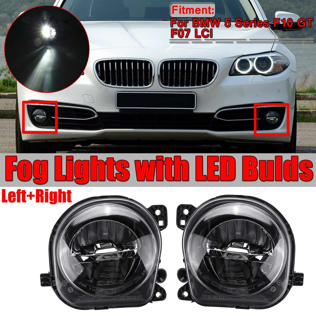 Pair LED Light Car Front Fog Light Lamp LED With LED Bulds For BMW 5 Series F07 F10 GT F11 F18 LCI 535i 528i 550i 2013 2014 2015