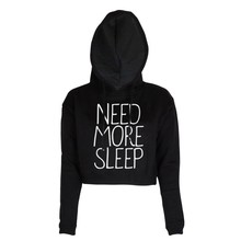 2019 new spring fashion NEED MORE SLEEP For Lady Long Sleeve Hooded Pullover Fashion New Arrival Crop Hoodies Women Sweatshirts