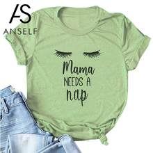 Anself Women Summer T-shirt Short Sleeve O Neck Letter Print mama NEEDS A nap Plus Size Cotton T Shirt Cool Tees Mom Casual Tops(China)