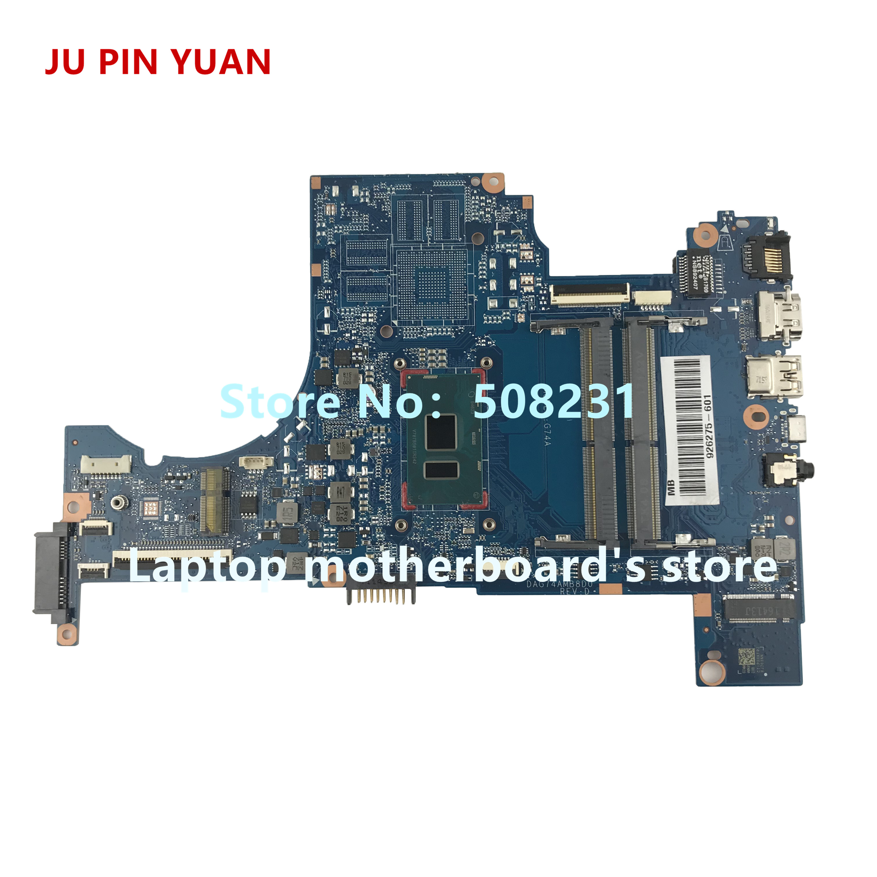 JU PIN YUAN 926275-601 G74A DAG74AMB8D0 for HP PAVILION 15-CC 15T-CC 15-CC050WM laptop motherboard with i5-7200U fully TestedJU PIN YUAN 926275-601 G74A DAG74AMB8D0 for HP PAVILION 15-CC 15T-CC 15-CC050WM laptop motherboard with i5-7200U fully Tested