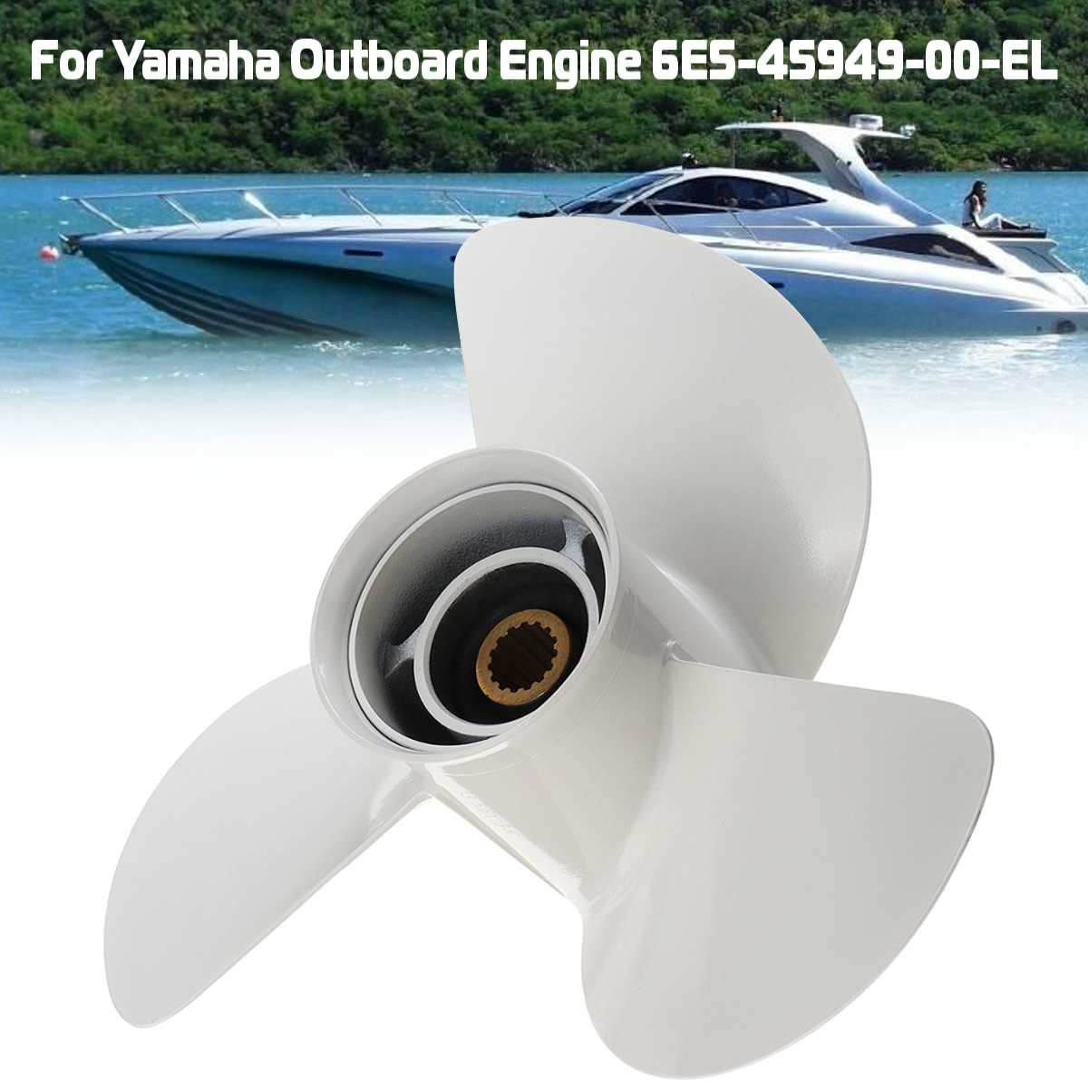 Aluminum Alloy Outboard Propeller 6E5-45949-00-EL 13 5/8 x 13 Fit For Yamaha 50-140HP 3 Blades R Rotation 15 Spline Tooths oversee propeller 6e5 45945 01 el 00 size 13 1 4x17 k for yamaha outboard motor motor 75hp 85hp 90hp 115hp 13 1 4x17 k page 8