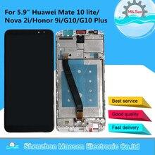 "M & Sen สำหรับ 5.9 ""Huawei Mate 10 Lite Nova 2i RNE L01 RNE L21 RNE L23 G10 LCD + แผงสัมผัส Digitizer กรอบ"