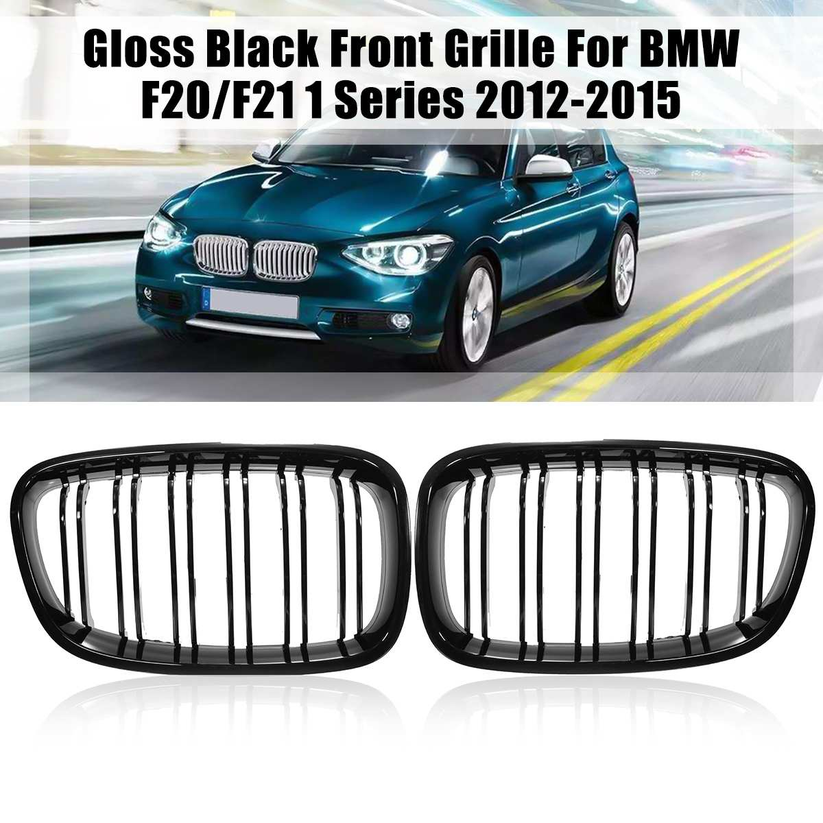 For BMW F20 F21 2011 2013 2014 1 Series Pair Gloss Matte Black Wide Front Kidney Grill Grilles  Car Stying Racing GrillsFor BMW F20 F21 2011 2013 2014 1 Series Pair Gloss Matte Black Wide Front Kidney Grill Grilles  Car Stying Racing Grills