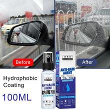 100ml samochód przeciwdeszczowy środek przeciwmgielny szkło Nano powłoka hydrofobowa szyba przeciwdeszczowa środek Spray ceramiczna powłoka ochronna na samochód w płynie