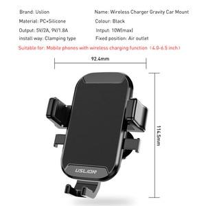 Image 3 - USLION רכב הר צ י אלחוטי מטען עבור iPhone XS מקסימום X XR 8 מהיר טעינה אלחוטי לרכב עבור סמסונג הערה 9 S9 S8
