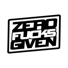 ZERO F*CKS given sticker funny racing JDM Funny drift car window decal