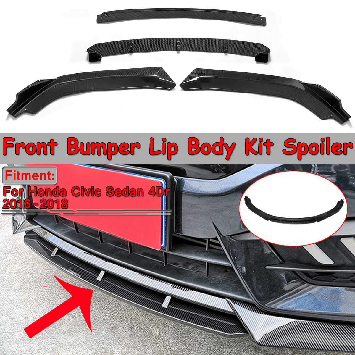 Nova 4pcs Difusor Lip Kit Corpo Frente Car Bumper Lip Splitter Spoiler Bumpers Protector Para Honda Civic Sedan 4Dr 2016-2018
