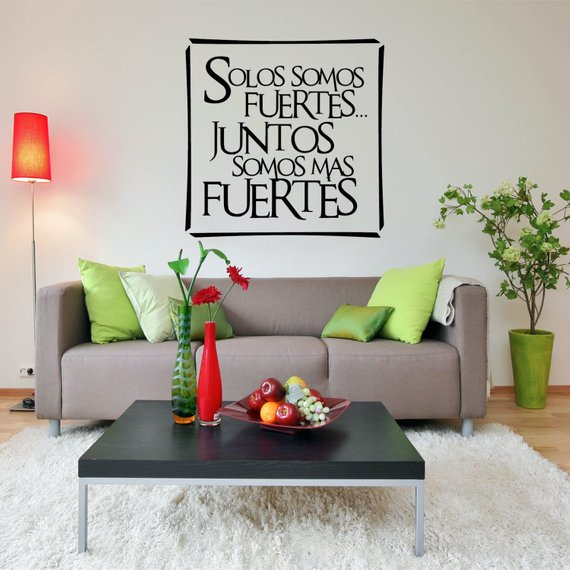 Spanish Quote - Solos Somos Fuertes Juntos Somos Mas Fuertes Alone We Are Strong Together We Are Stronger - Vinyl Wall Art