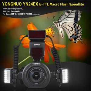 Image 2 - Yongnuo YN24EX E TTL Macro Flash Speedlite for Canon EOS 1Dx 5D3 6D 7D 70D 80D Cameras with 2pcs Flash Head + 4pcs Adapter Rings
