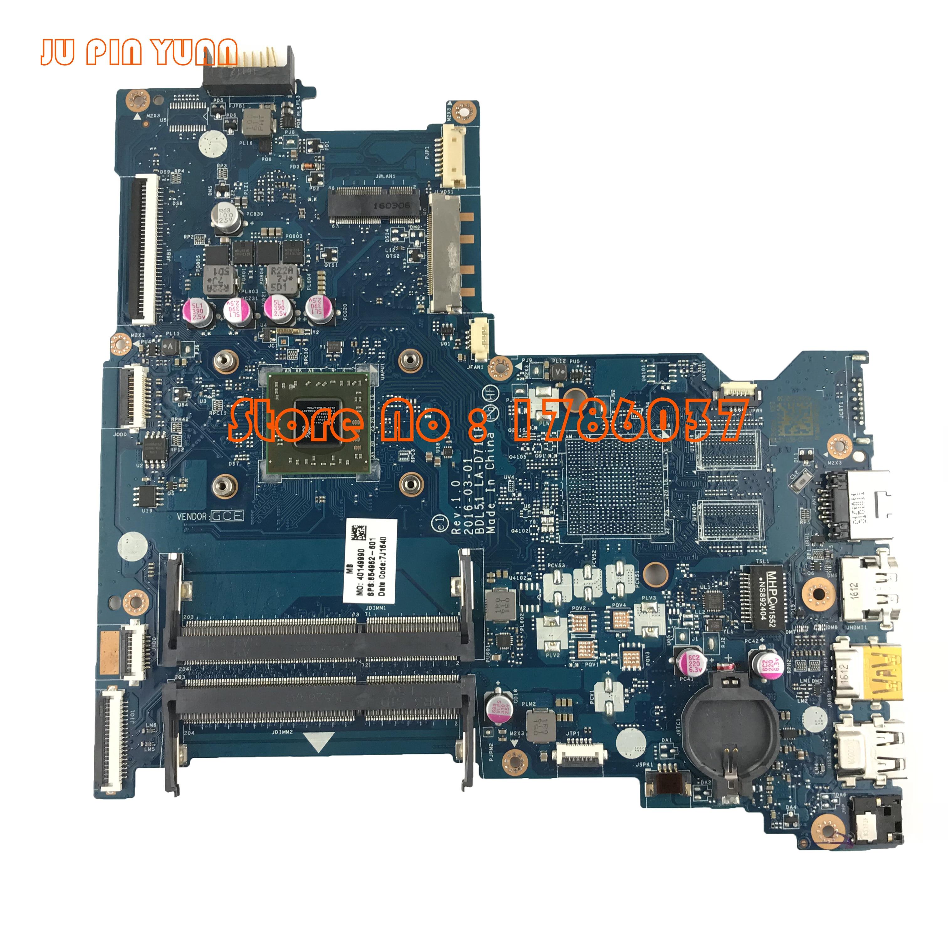 JU PIN YUAN 854962-601 854962-501 LA-D711P עבור HP Notebook 15-BA סדרה האם עם פונקציות A8-7410 CPU.All נבדק במלואו