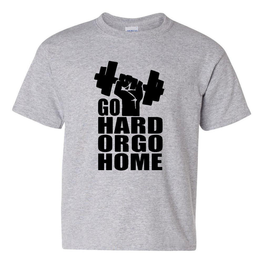 Go Hard Or Go Home Gym Workout Body Building Novelty Youth Kids T Shirt Tee Blouses Shirts Aliexpress