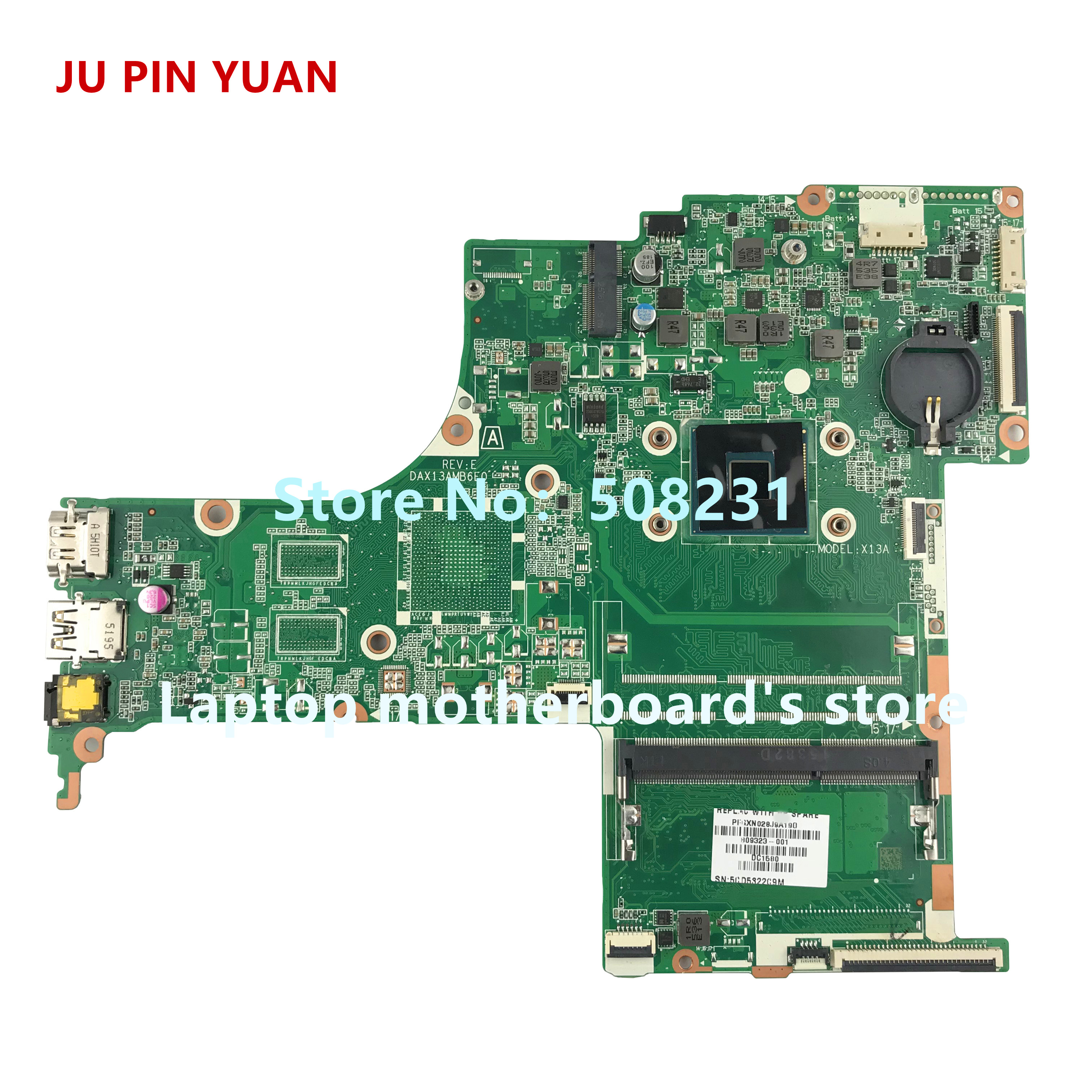 JU PIN YUAN 809323-501 809323-001 DAX13AMB6E0 X13A for HP PAVILION NOTEBOOK 17-G laptop motherboard with N3700 fully TestedJU PIN YUAN 809323-501 809323-001 DAX13AMB6E0 X13A for HP PAVILION NOTEBOOK 17-G laptop motherboard with N3700 fully Tested