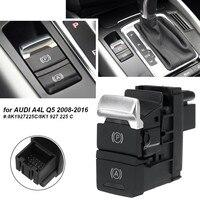 Auto Hold Parking Brake Switch Button 8K1927225C/8K1 927 225 C for AUDI A4L Q5 2008 2016