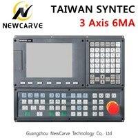 TAIWAN SYNTEC 6MA 3 оси ЧПУ фрезерный станок управление Лер ЖК дисплеи 3 оси сервопривод позиционная система управления ручной NEWCARVE