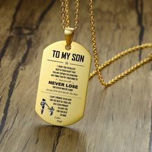 To My Son Dog Tag Pendant Necklace Gold Color Stainless Steel Dad Always Remember and Love Boys Family Accessories(China)