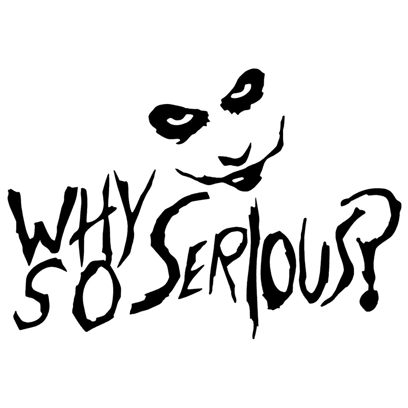 15 10 5cm Cute Interesting Vinyl Decal Why So Serious Humour Art Tattoo Motorcycle SUVs Bumper Car Window Car Sticker in Car Stickers from Automobiles Motorcycles
