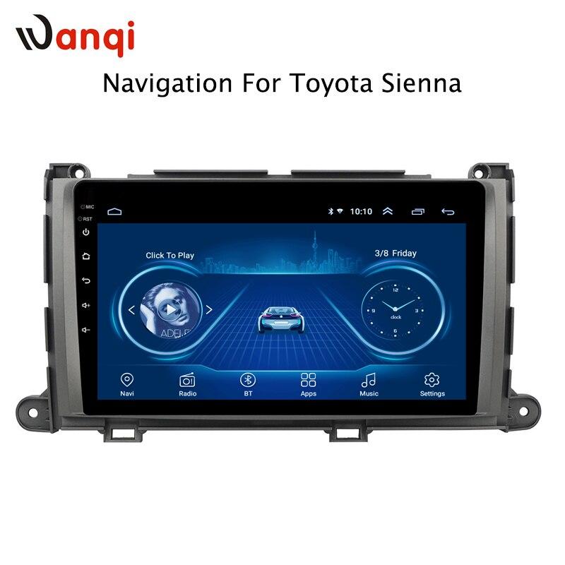 9 дюймов Android 8,1 четырехъядерный полный сенсорный автомобильный навигатор и развлекательная система для Toyota Sienna 2010 2014 эксклюзивная панель