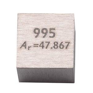 Image 4 - Năm 99.5% Kim Loại có Độ Tinh Khiết Cao Ti Khối Titanium Nguyên Chất Khối Lập Phương Chạm Khắc Nguyên Tố Bảng Tuần Hoàn Tuyệt Vời Bộ Sưu Tập Lớp Tiếp Liệu 10*10 * 10mm