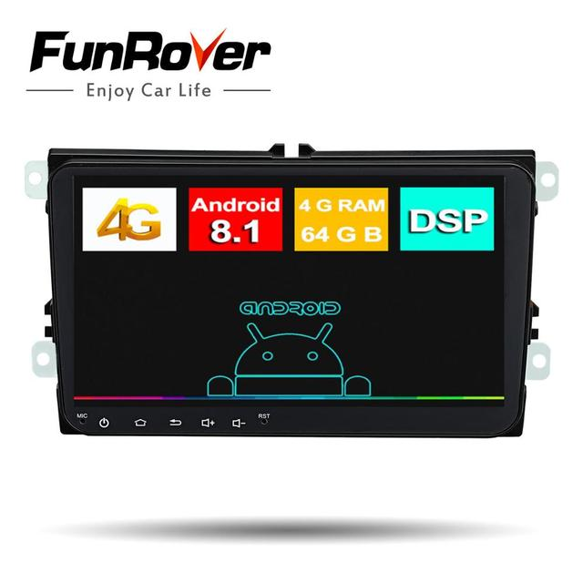 Funrover 2 din Octa core Android 8.1 Car dvd multimedia For Volkswagen POLO PASST CC Polo GOLF5 SSkoda Seat Radio DSP 4G 64G LTE