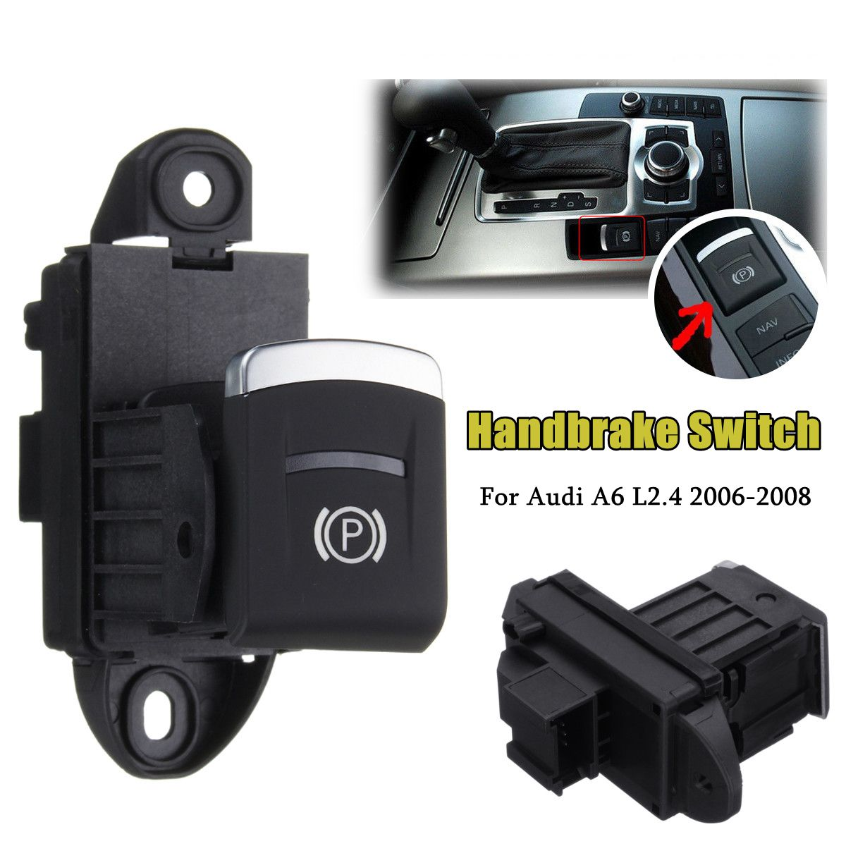 10 Pins Car Parking Brake Handbrake Stop Button Switch Replacement For <font><b>Audi</b></font> <font><b>A6</b></font> C6 L2.4 <font><b>2006</b></font> 2007 2008 4F1927225C image
