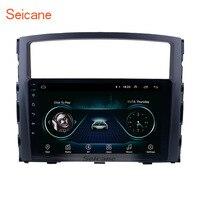 Seicane Android 8,1 9 дюймов 2Din автомобиля радио gps для Mitsubishi PAJERO V97/V93 2006 2007 2008 2009 2010 2011 2012 2013 Штатная