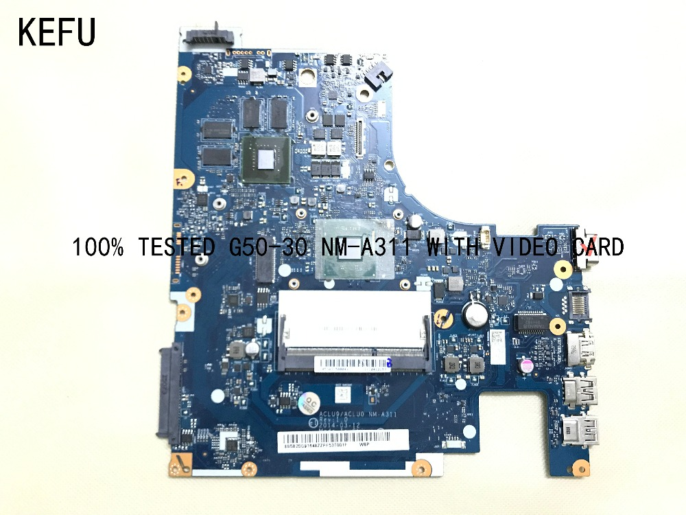KEFU 100% SUPER DHL FREE SHIPPING ACLU9/ ACLU0 NM-A311  motherboard for Lenovo G50-30 Notebook with video cardKEFU 100% SUPER DHL FREE SHIPPING ACLU9/ ACLU0 NM-A311  motherboard for Lenovo G50-30 Notebook with video card